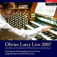 Olivier Latry Live Organ Recital at Washington National Cathedral
