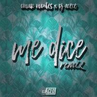 Me Dice (Remix)