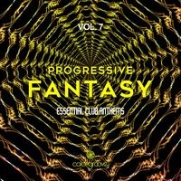 Progressive Fantasy, Vol. 7 (Essential Club Anthems)