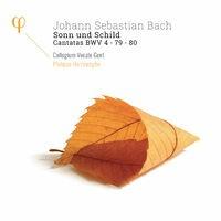Bach: Sonn und Schild, Cantatas BWV 4, 79 & 80