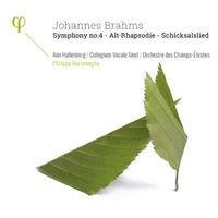 Brahms: Symphony No. 4, Op. 98, Alt-Rhapsodie, Op. 53 & Schicksalslied, Op. 54