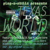 Texas 2 Da World Vol. 1