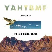 YAHTBMF (Polvo Disco Remix)