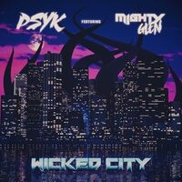 Wicked City (feat. Mighty Glen)