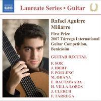 Guitar Recital: Aguirre, Rafael - Sor, F. / Ibert, F. / Poulenc, F. / Ohana, M. / Rautavaara, E. / Villa-Lobos, H. / Clerch, J. /