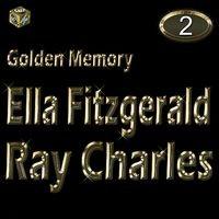 Golden Memory: Ella Fitzgerald & Ray Charles, Vol. 2