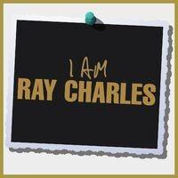 I Am Ray Charles