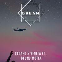 Dream (feat. Bruno Motta) [with Veneta]