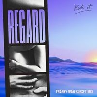 Ride It (Franky Wah Sunset Mix)