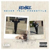 Never Tell Freestyle