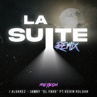 La Suite (feat. Kevin Roldan) (Remix)