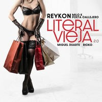 litEral viEja 2.0 (Remix)