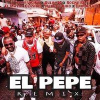 El Pepe (Remix)