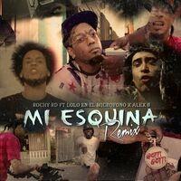 Mi Esquina Remix