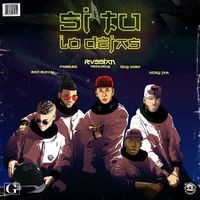 Si Tu Lo Dejas (feat. Bad Bunny, Farruko, Nicky Jam & King Kosa)