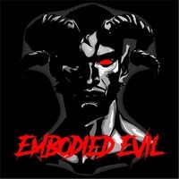 Embodied Evil