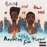 Anything Can Happen (feat. Meek Mill)