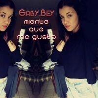 Miente Que Me Gusta (feat. Gaby Bey)