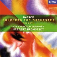 Bartók: Concerto for Orchestra; Kossuth