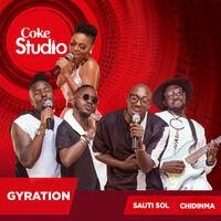Gyration (Coke Studio Africa)