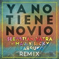Ya No Tiene Novio (Remix)