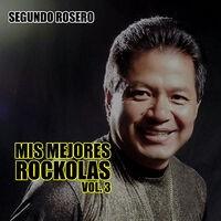 Mis Mejores Rockolas, Vol. 3