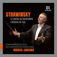 Stravinsky: Le sacre du printemps & The Firebird Suite