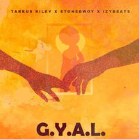 G.Y.A.L. (Girl You Are Loved)