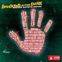Shadows After Dark (feat. Etana, Romain Virgo, Morgan Heritage, Kabaka Pyramid, Duane Stephenson, Sandy Smith, Raging Fyah, Kumar