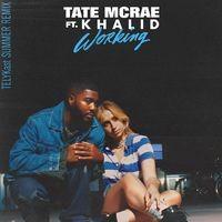 working (feat. Khalid) (TELYKast Summer Remix)