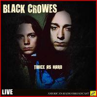 Twice as Hard (Live)