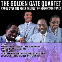 Cross over the River - The Best of Negro Spirituals