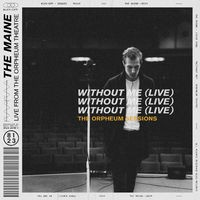 Without Me (Live at the Orpheum Theatre)