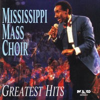 Mississippi Mass Choir: Greatest Hits
