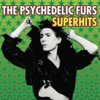 The Psychedelic Furs Superhits