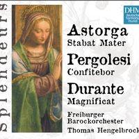 DHM Splendeurs: Durante, Astorga, Pergolesi / Sacred Works