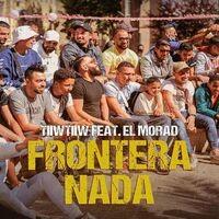 Frontera Nada (feat. EL MORAD)