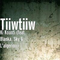 Ki Kounti (feat. Blanka, Sky & L'algerino)