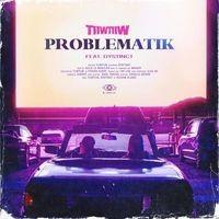 Problematik (feat. Dystinct)