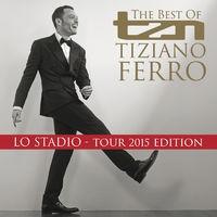 TZN -The Best Of Tiziano Ferro (Lo Stadio Tour 2015 Edition)
