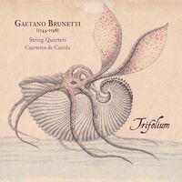 Gaetano Brunetti. String Quartets