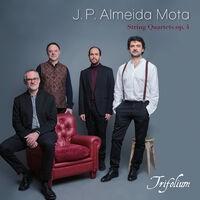 J. P. Almeida Mota. String Quartets