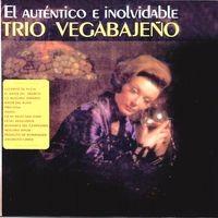 El Auténtico e Inolvidable Trio Vegabajeño