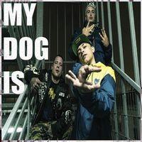 My Dog Is (feat. Oskar Klap)