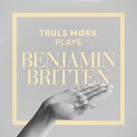Truls Mørk Plays Benjamin Britten