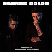 Darnos Dolor (feat. Maldito Maldows)