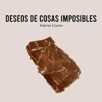 Deseos de cosas imposibles