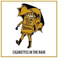 Cigarettes in the Rain