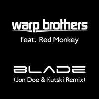 Blade (Jon Doe & Kutski Remix)