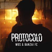 Protocolo (feat. Banzai FC)